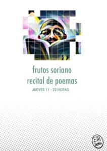 Frutos Soriano, recital de poemas @ Ea! Teatro