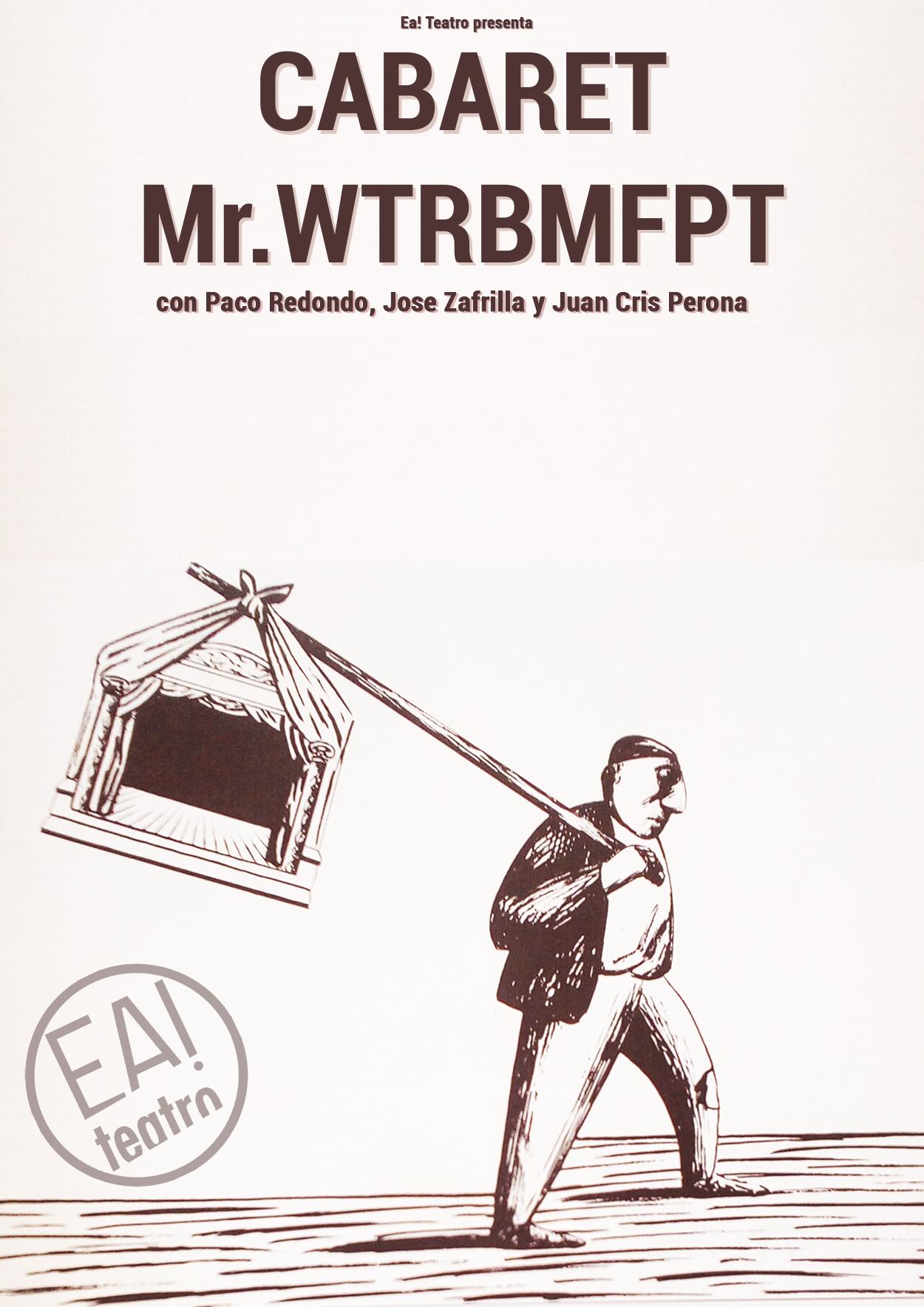 """Cabaret """"Mr. Wtrbrmpft"""""""